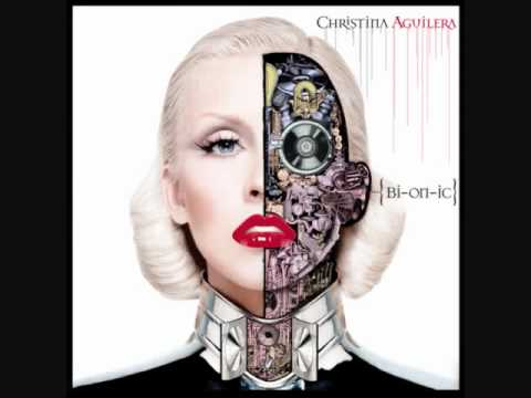 Christina Aguilera - Bionic Lyrics | MetroLyrics