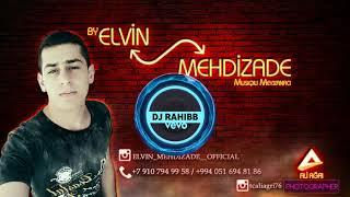 Dini mahni azerice NAMAZ Elvin Mehdizade ft Elvin Tenha 2017