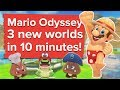 3 New Super Mario Odyssey Worlds in 10 Minutes - Let's Play Super Mario Odyssey