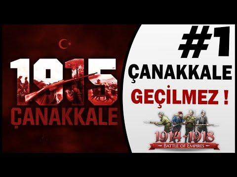 Çanakkale Geçilmez - Bölüm 1 - Battle Of Empires - Çanakkale Savaşı Oyunu Türk Oyunu