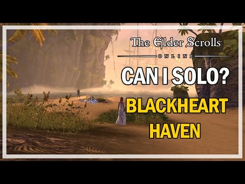 CAN I SOLO? Blackheart Haven - Episode 12 - The Elder Scrolls Online