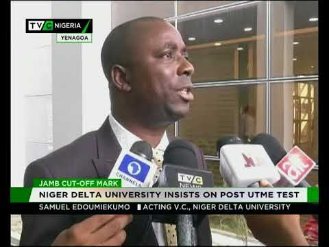 Niger Delta University insists on Post-UTME Test