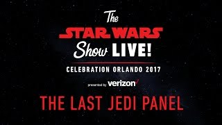 Star Wars: The Last Jedi Panel | Star Wars Celebration Orlando 2017 (US)
