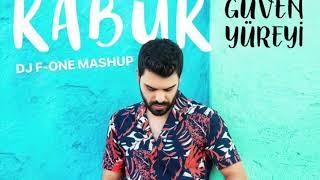 Güven Yüreyi -  Kabuk  ( DJ F ONE mashup ) Video