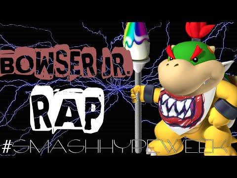 Bowser Jr. RAP - #SmashHypeWeek
