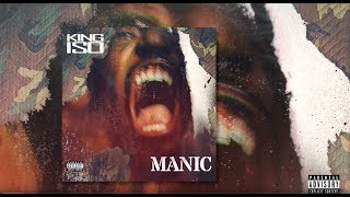 King Iso - Manic - OFFICIAL AUDIO