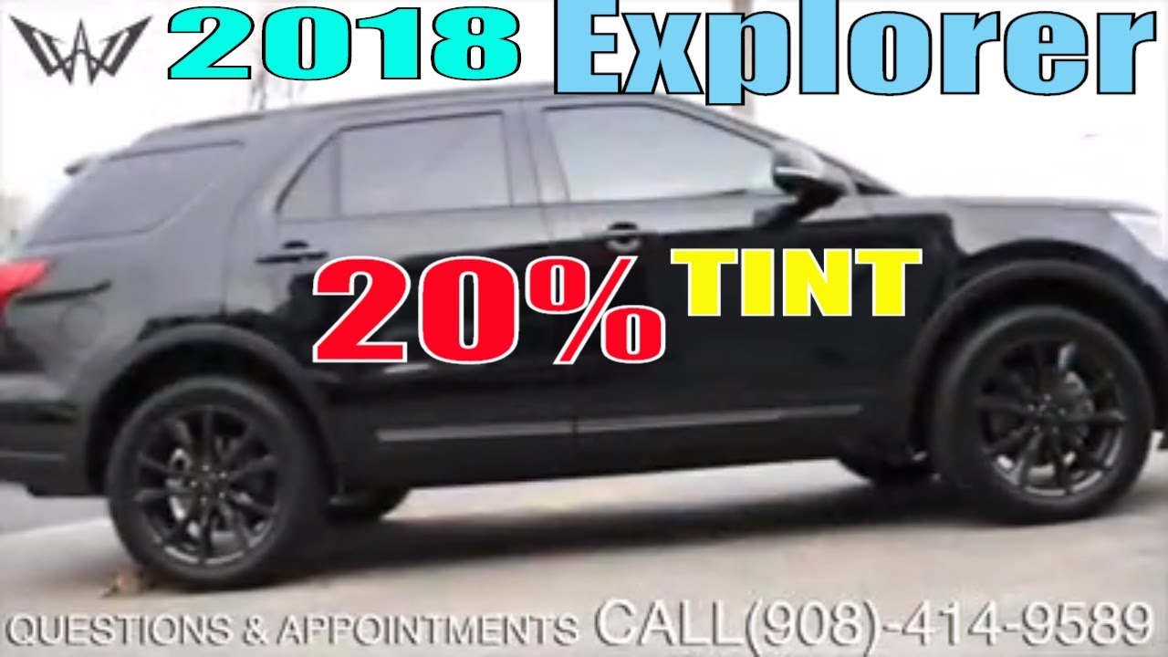 Tinting A 2018 Ford Explorer In 20 Tint Winning Window Tints Youtube