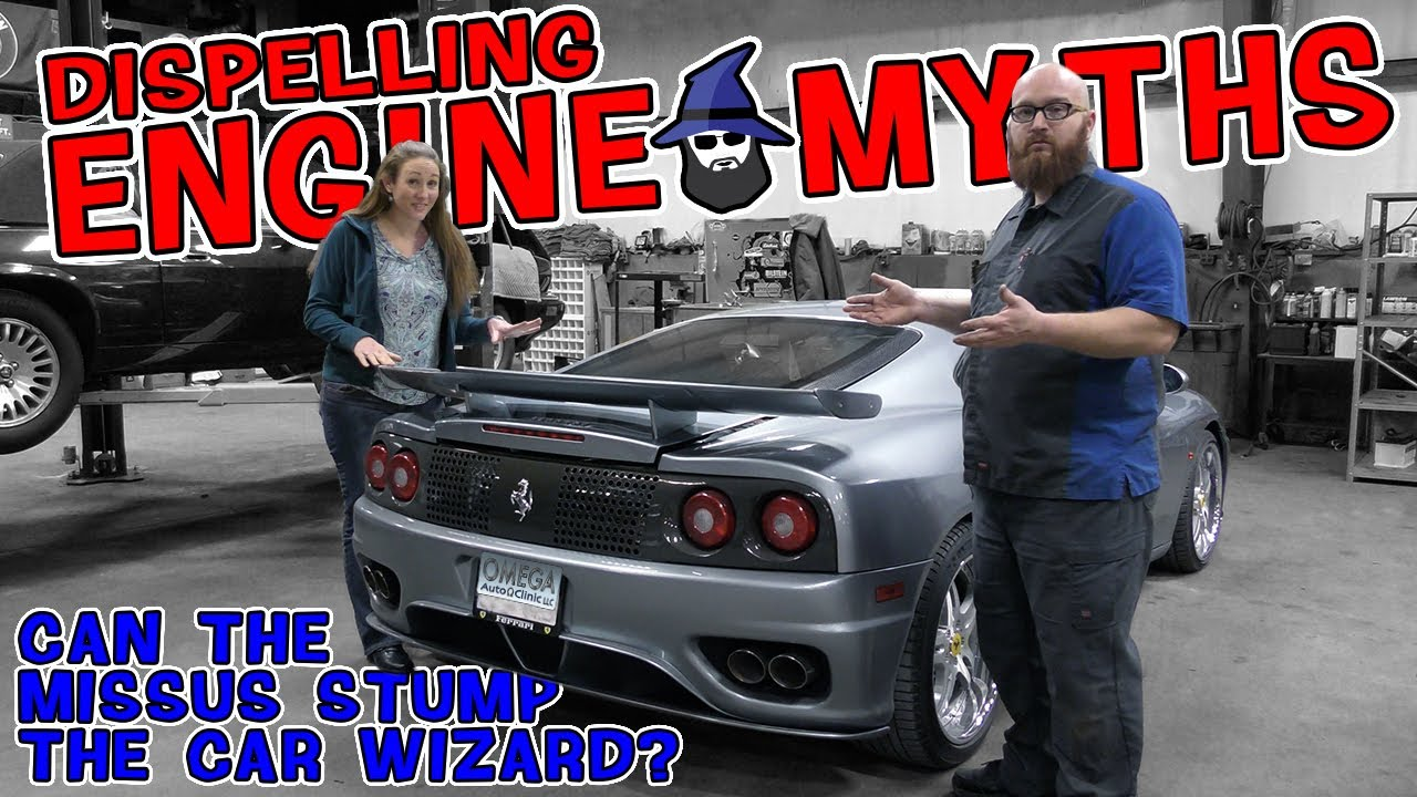 Dispelling 10 Common Engine Myths! Can the Misses stump the CAR WIZARD?