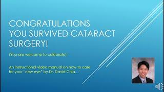 Cataract surgery postoperative instructions - Dr. David Chia