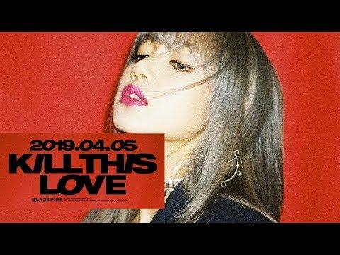 Blackpink announces new EP, 'Kill this Love'