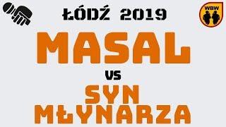 SYN MŁYNARZA vs MASAL WBW2K19 Łódź (1/8) Freestyle Battle