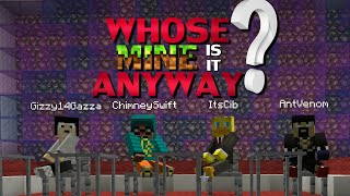 Whose MINE is it Anyway? - Episode 1