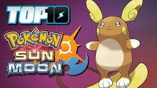 TOP 10 Sun & Moon Pokémon