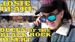 Josie Pearl, Queen of the Black Rock Desert