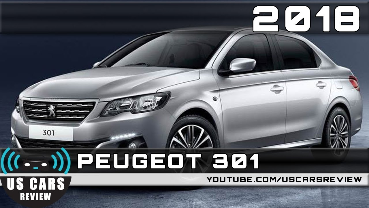 2018 PEUGEOT 301 Review - YouTube