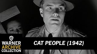 Cat People (1942) – I Can Smell Her Perfume