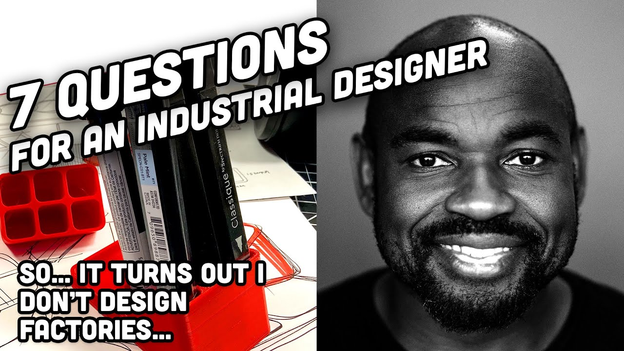7 Questions for an Industrial Designer