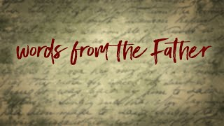 Words from the Father | Pastor Don Young
