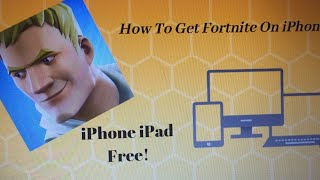 How to download fortnite on iPhone 5s