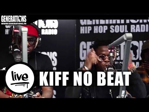 KIFF NO BEAT - Freestyle (Live des studios de Generations)