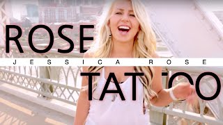 Rose Tattoo - Jessica Rose (Original)