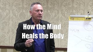 1334 How the Mind Heals the Body - Scientific Proof