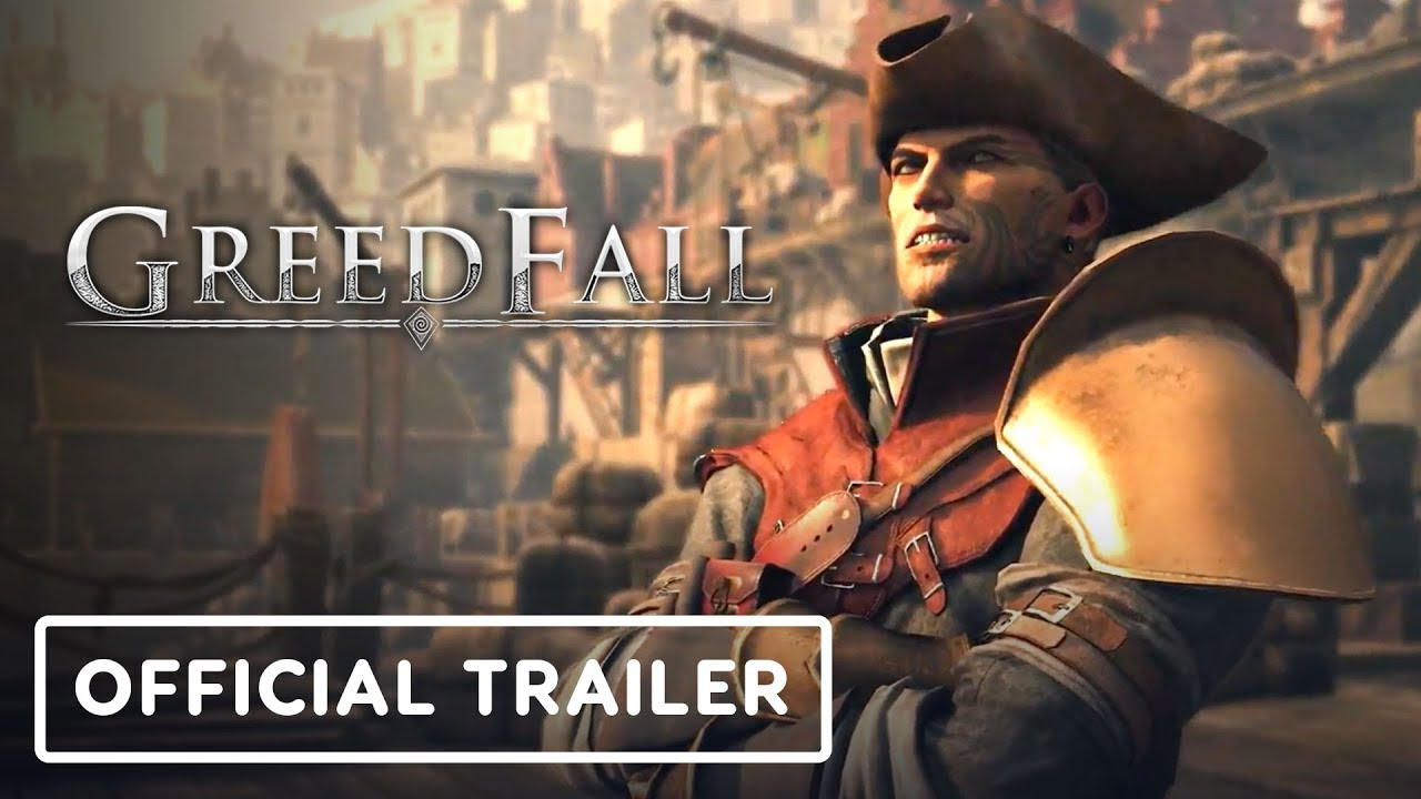 GreedFall - Official Gameplay Overview Trailer
