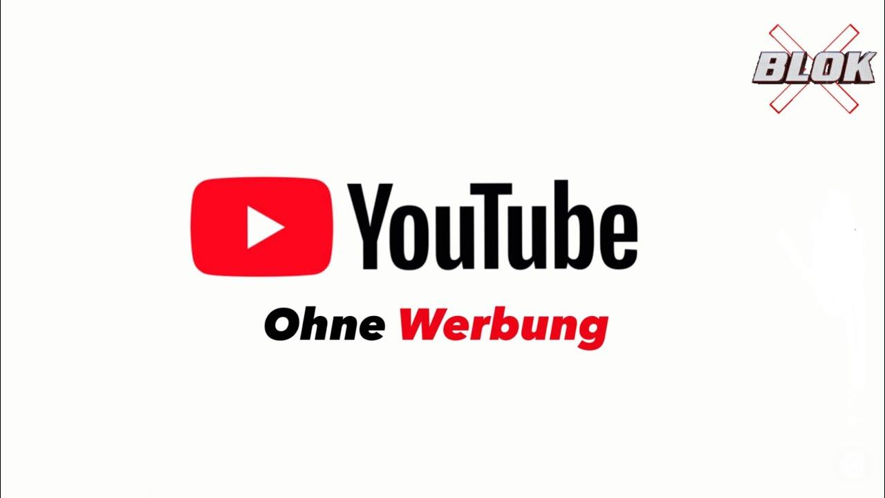 YouTube ohne Werbung anschauen 20   YouTube