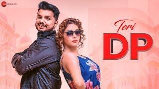 Teri DP - Official Music Video   Zara Malik   AR Sonu & Dani   Mister M & HSZ