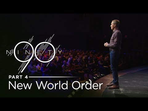 Ninety, Part 4: New World Order // Andy Stanley