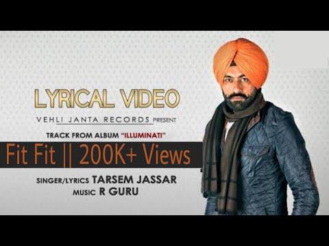 Fit Fit (Full Song)|| ILLUMINATI || Tarsem Jassar || New Punjabi Songs 2016