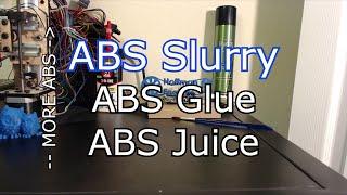 Video How to easily make ABS Slurry (aka ABS Juice and Glue) download MP3, 3GP, MP4, WEBM, AVI, FLV Juli 2018