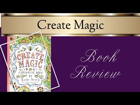 Create Magic By Katie Daisy Book Review Youtube