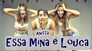 Anitta - Essa Mina é Louca feat. Jhama | Coreografia | Prof. Brown