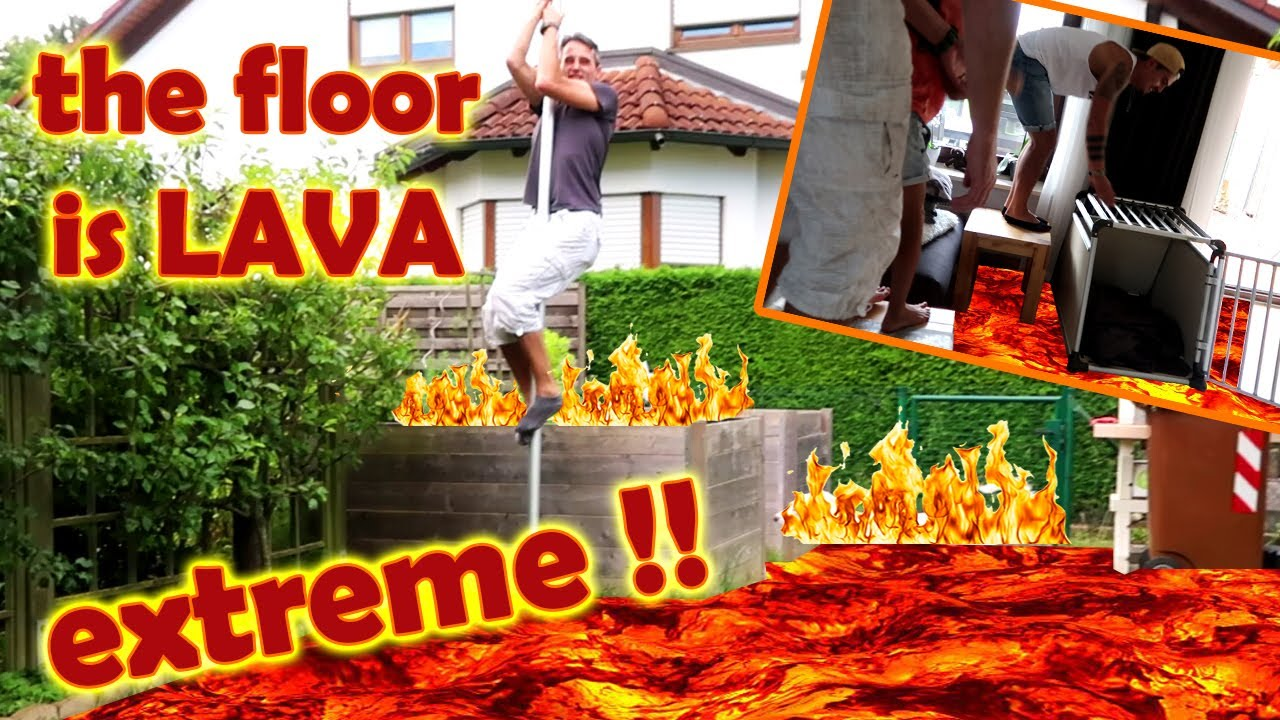 The floor is lava extreme alles brennt der boden for Boden ist lava
