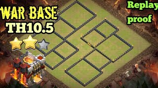 Clash of clans ll War Base TH 10.5 ll Anti Bowler ll replay proof