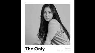 Gambar cover [AUDIO] Irene Red Velvet - The Only (feat. Raiden)