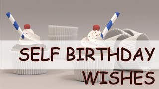 Self Birthday Wishes Funny Messages And Prayers Prayer For Myself
