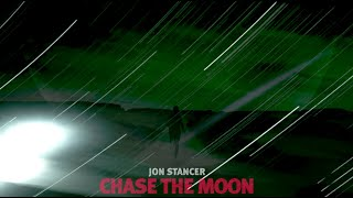 Jon Stancer - Chase the Moon