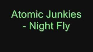 Baixar Atomic Junkies - Night Fly