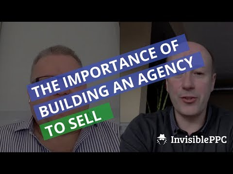 Building an agency to SELL IT (even if you're not selling)