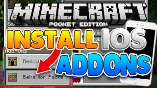 how to install addons for ios minecraft pocket edition 0 16 2 iphone ipad