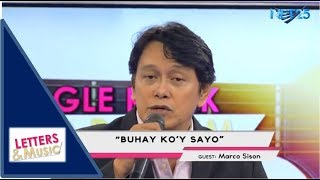 MARCO SISON - BUHAY KO'Y IKAW (NET25 LETTERS AND MUSIC)