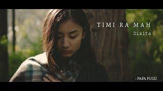 Timi Ra Ma (DixitaKarki) PapaPugu Song