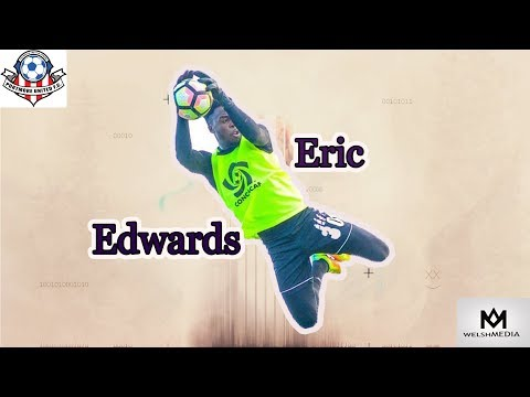 ERIC EDWARDS  Best saves and reflexes