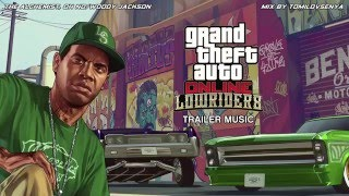 GTA Online Trailer Music — Lowriders