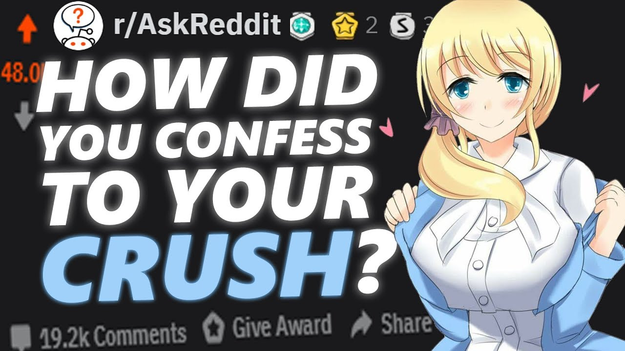 How To Confess To Your Crush | Reddit Stories 24