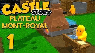Castle Story Mont-Royal Survival - Part 1 - GAME CHANGING UPDATE!