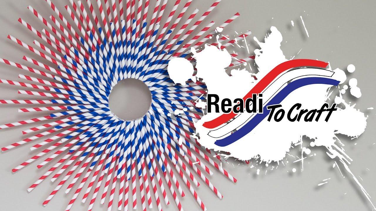Readi to Craft: Patriotic Straw Wreath
