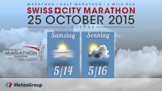 SwissCityMarathon - Lucerne 2015: Wetterprognose